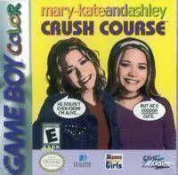 Mary-Kate & Ashley - Crush Course