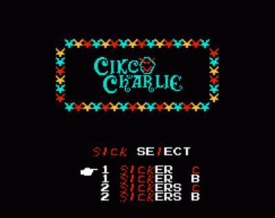 Cikco Charlie (Circus Charlie Hack)
